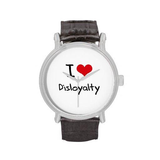 I Love Disloyalty Watch