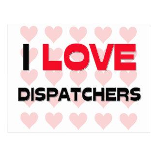 I LOVE DISPATCHERS POSTCARD