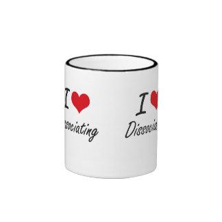 I love Dissociating Ringer Mug