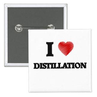 I love Distillation 15 Cm Square Badge