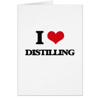 I love Distilling Greeting Card