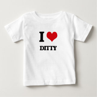 I love Ditty T-shirt