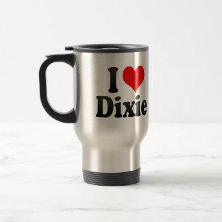 I love Dixie Coffee Mugs