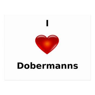 I love Dobermanns Postcard