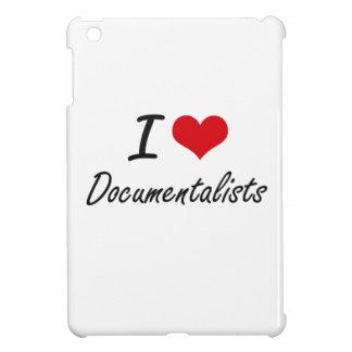 I love Documentalists iPad Mini Cover