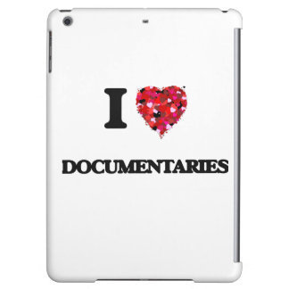 I love Documentaries