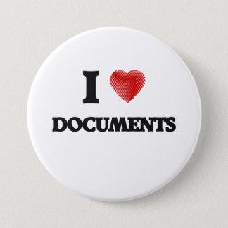 I love Documents 7.5 Cm Round Badge