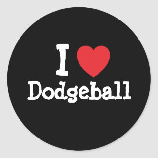I love Dodgeball heart custom personalized Classic Round Sticker