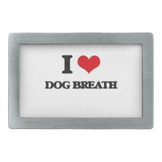 I love Dog Breath Belt Buckles