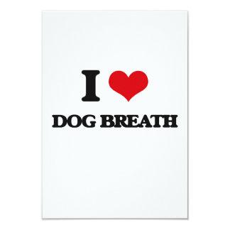 I love Dog Breath 3.5x5 Paper Invitation Card