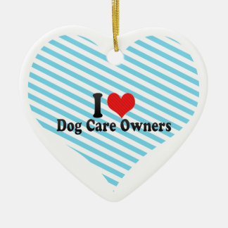 I Love Dog Care Owners Christmas Tree Ornament