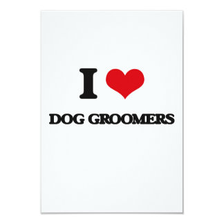 I love Dog Groomers Personalized Invitation Card