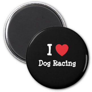 I love Dog Racing heart custom personalized Magnet