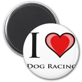 I Love Dog Racing Refrigerator Magnet