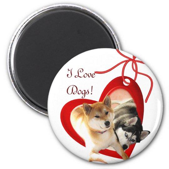 I Love Dogs Magnet