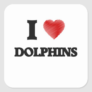 I love Dolphins Square Sticker