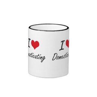 I love Domesticating Ringer Mug