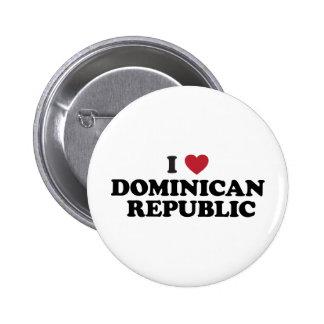 I Love Dominican Republic 6 Cm Round Badge