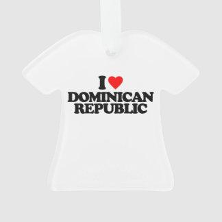 I LOVE DOMINICAN REPUBLIC ORNAMENT