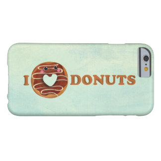 I love Donuts Barely There iPhone 6 Case