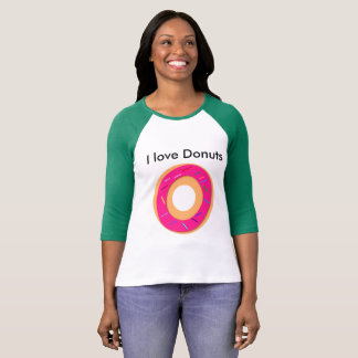I love donuts shirt