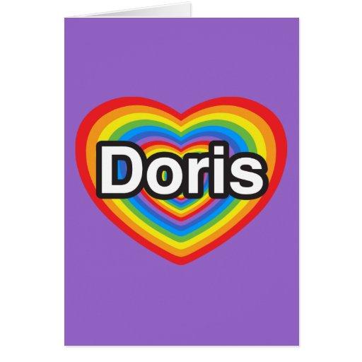 I love Doris. I love you Doris. Heart Card
