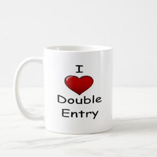 I Love Double Entry ! Coffee Mug