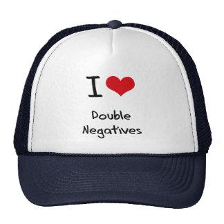 I Love Double Negatives Trucker Hats