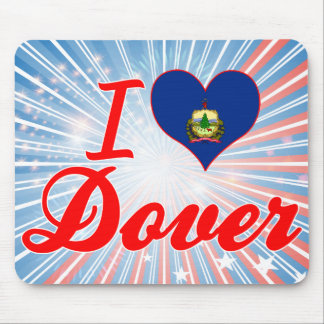 I Love Dover, Vermont Mouse Pad