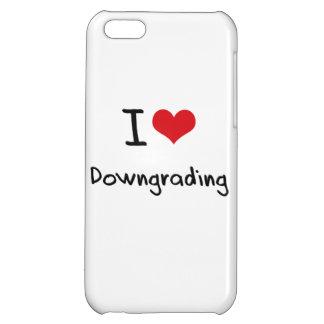 I Love Downgrading iPhone 5C Case
