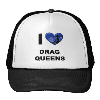 I Love Drag Queens Cap