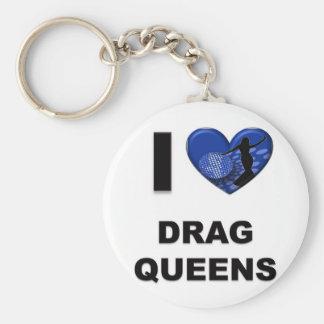 I Love Drag Queens Key Ring