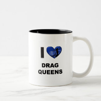 I Love Drag Queens Two-Tone Coffee Mug