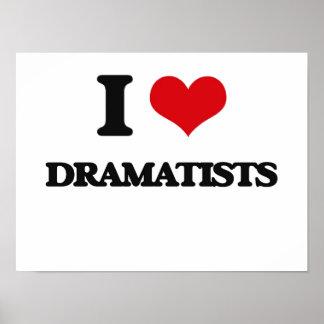 I love Dramatists Print