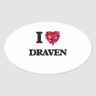 I Love Draven Oval Sticker