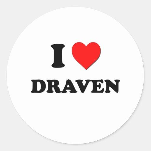 I love Draven Stickers