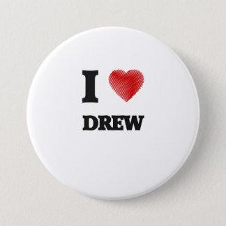 I love Drew 7.5 Cm Round Badge