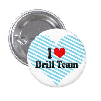 I love Drill Team 3 Cm Round Badge