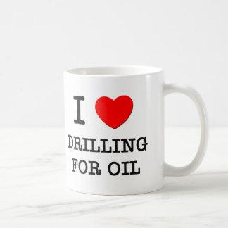 I Love Drilling For Oil Coffee Mug