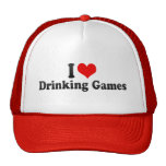 I Love Drinking Games Cap