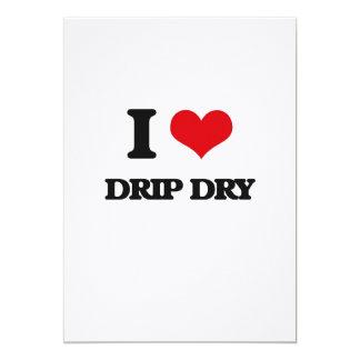 I love Drip Dry Card