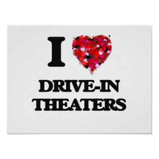 I love Drive-In Theaters Poster