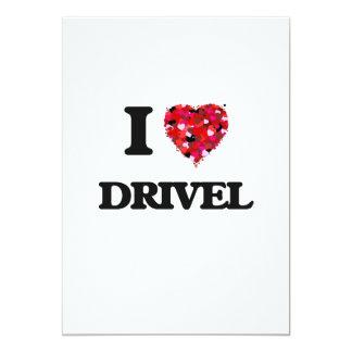 I love Drivel 13 Cm X 18 Cm Invitation Card