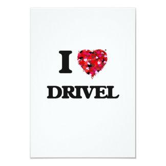I love Drivel 9 Cm X 13 Cm Invitation Card