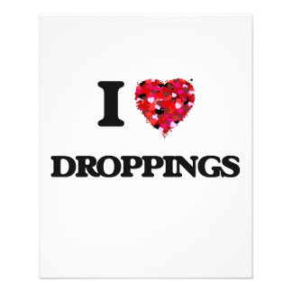 I love Droppings 11.5 Cm X 14 Cm Flyer
