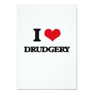 I love Drudgery 3.5x5 Paper Invitation Card