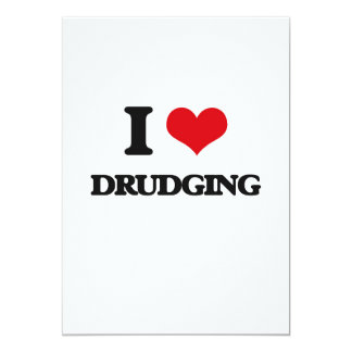 "I love Drudging 5"" X 7"" Invitation Card"