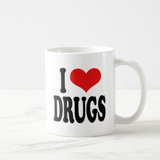 I Love Drugs Coffee Mug