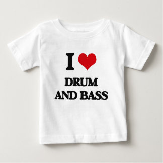 I Love DRUM AND BASS T-shirts