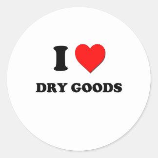 I Love Dry Goods Round Stickers